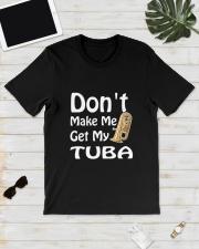 DON'T MAKE ME TUBA Classic T-Shirt lifestyle-mens-crewneck-front-17