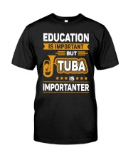 EDUCATION TUBA Classic T-Shirt front