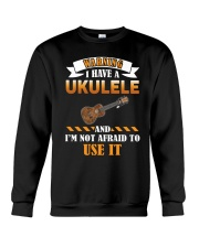 WARNING I HAVE A UKULELE Crewneck Sweatshirt tile