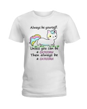 ALWAYS BE A CATICORN Ladies T-Shirt thumbnail