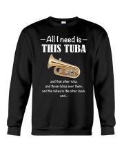 ALL I NEED TUBA Crewneck Sweatshirt thumbnail