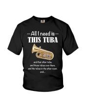 ALL I NEED TUBA Youth T-Shirt thumbnail