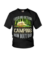 CAMPING CATCH ME OUTSIDE Youth T-Shirt thumbnail