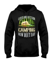 CAMPING CATCH ME OUTSIDE Hooded Sweatshirt thumbnail