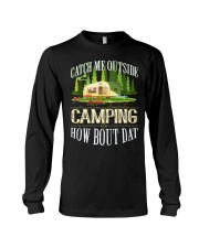 CAMPING CATCH ME OUTSIDE Long Sleeve Tee thumbnail
