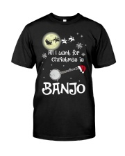 AII I WANT CHRISTMAS IS BANJO Classic T-Shirt front