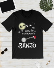 AII I WANT CHRISTMAS IS BANJO Classic T-Shirt lifestyle-mens-crewneck-front-17