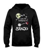 AII I WANT CHRISTMAS IS BANJO Hooded Sweatshirt thumbnail