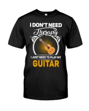 THERAPY PLAY MY GUITAR Classic T-Shirt front