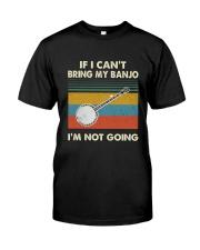 BANJO NOT GOING Classic T-Shirt front