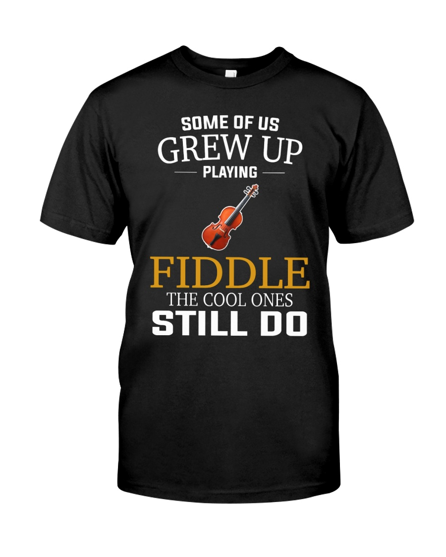 SOME OF US FIDDLE Classic T-Shirt