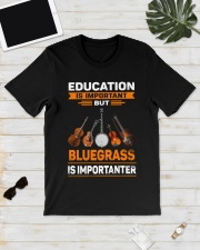 BLUEGRASS IS IMPORTANTER Classic T-Shirt lifestyle-mens-crewneck-front-17