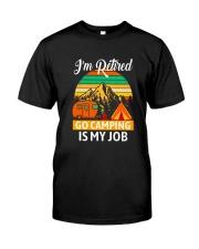 RETIRED CAMPING JOB Classic T-Shirt thumbnail