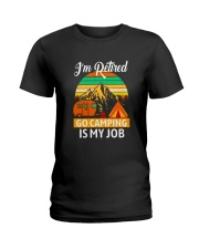 RETIRED CAMPING JOB Ladies T-Shirt front