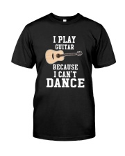 I CANNOT DANCE GUITAR Classic T-Shirt front