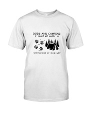 DOGS AND CAMPING HURT Classic T-Shirt front