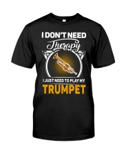 MY THERAPY TRUMPET Classic T-Shirt front