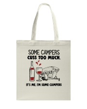 SOME CAMPERS CUSS TOO MUCH WHITE Tote Bag thumbnail