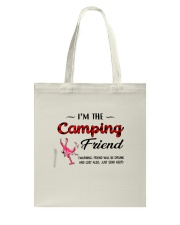 I AM THE CAMPING FRIEND Tote Bag thumbnail