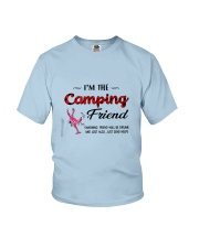 I AM THE CAMPING FRIEND Youth T-Shirt thumbnail