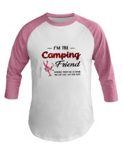 I AM THE CAMPING FRIEND Baseball Tee thumbnail