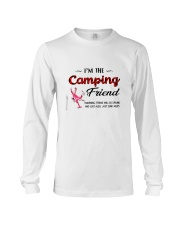 I AM THE CAMPING FRIEND Long Sleeve Tee thumbnail