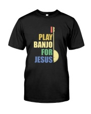 I PLAY FOR JESUS BANJO Classic T-Shirt front