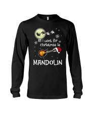 AII I WANT CHRISTMAS IS MANDOLIN Long Sleeve Tee thumbnail