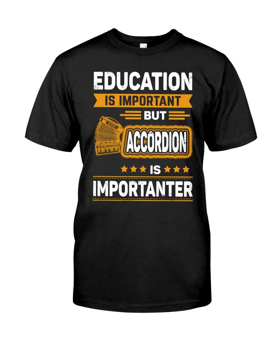 EDUCATION ACCORDION Classic T-Shirt