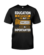 EDUCATION ACCORDION Classic T-Shirt front