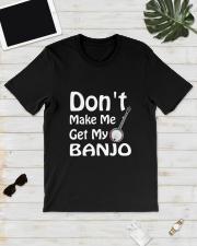 DON'T MAKE ME BANJO Classic T-Shirt lifestyle-mens-crewneck-front-17