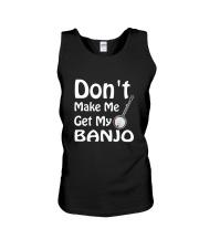 DON'T MAKE ME BANJO Unisex Tank thumbnail