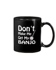 DON'T MAKE ME BANJO Mug thumbnail