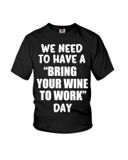 BRING WINE TO WORK Youth T-Shirt thumbnail