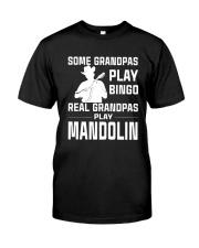 REAL GRANDPAS PLAY MANDOLIN Classic T-Shirt front