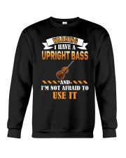 WARNING I HAVE A UPRIGHT BASS Crewneck Sweatshirt thumbnail