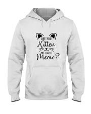 RIGHT MEOW Hooded Sweatshirt thumbnail