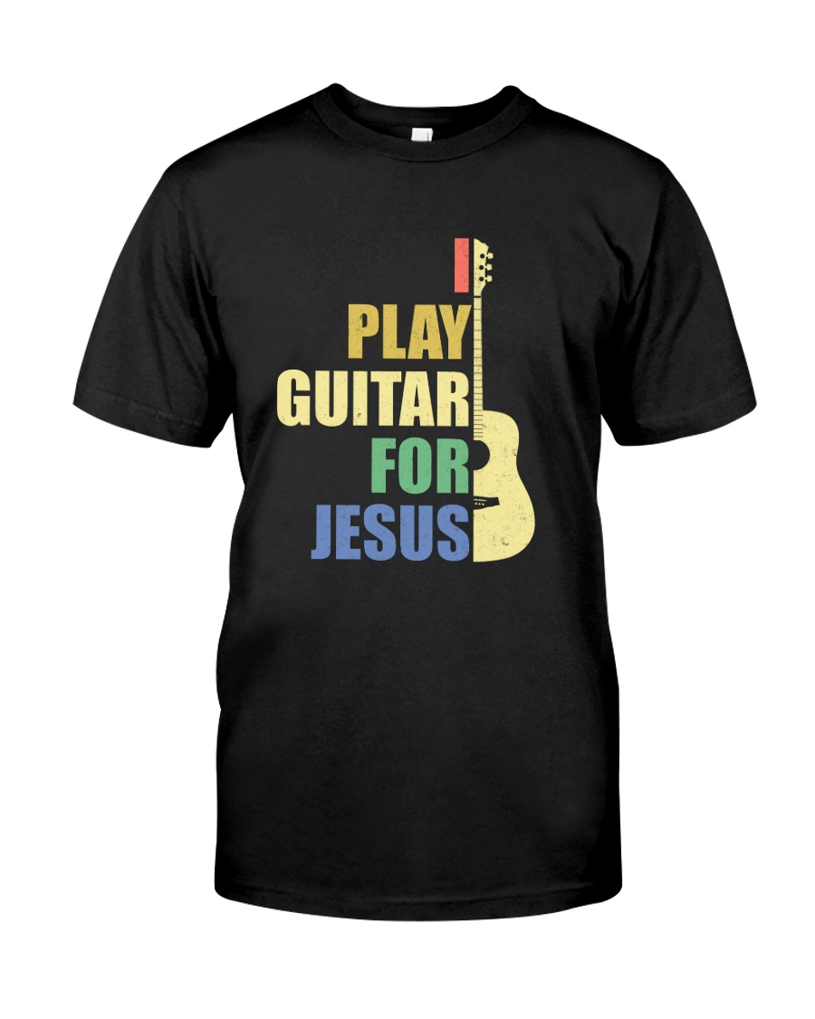 I PLAY FOR JESUS GUITAR Classic T-Shirt