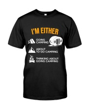 I EITHER CAMPING Classic T-Shirt front