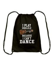 I CANNOT DANCE UKULELE Drawstring Bag thumbnail