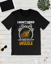 THERAPY PLAY MY UKULELE Classic T-Shirt lifestyle-mens-crewneck-front-17