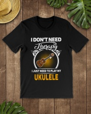THERAPY PLAY MY UKULELE Classic T-Shirt lifestyle-mens-crewneck-front-18
