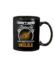 THERAPY PLAY MY UKULELE Mug thumbnail