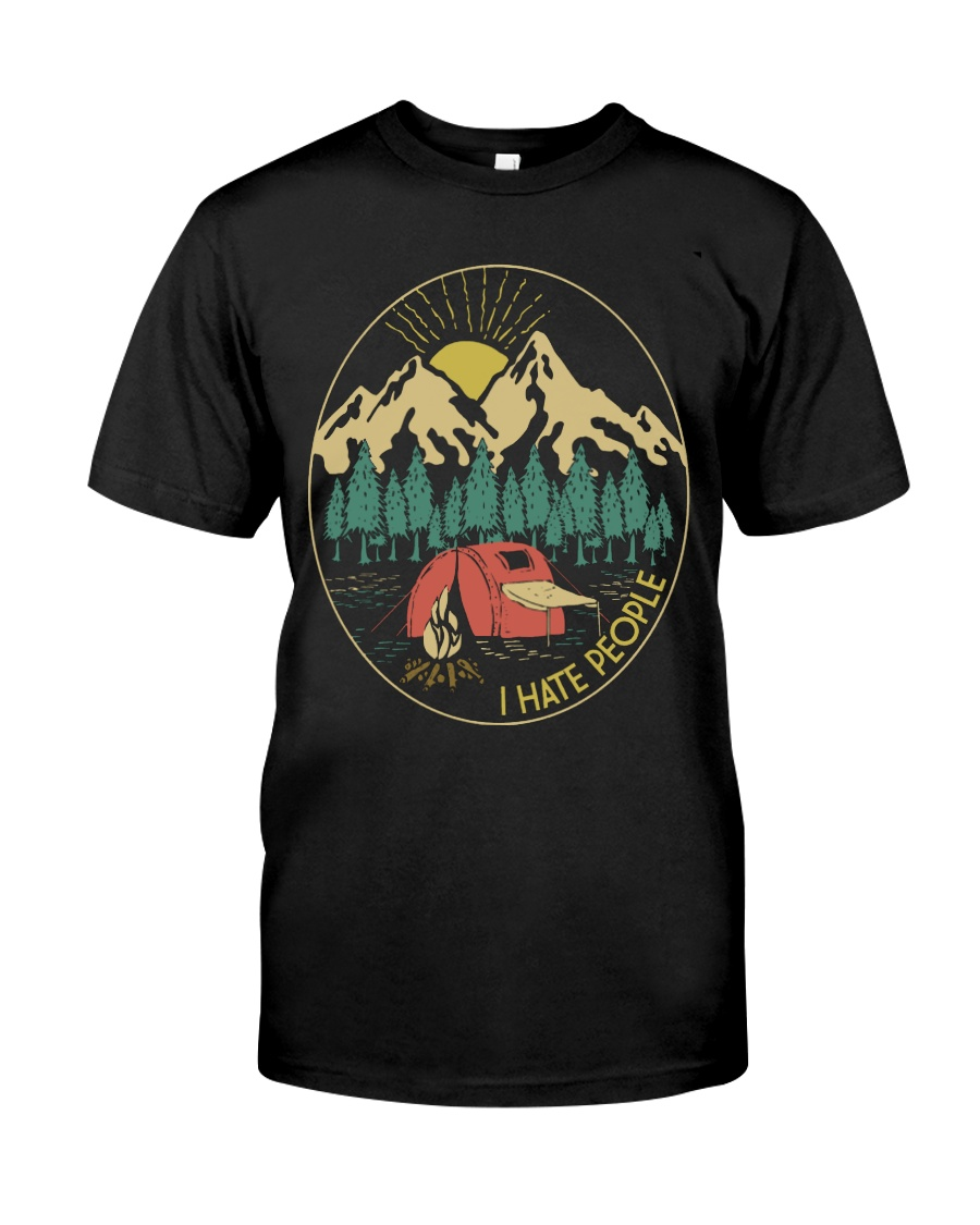 CAMPING I HATE PEOPLE  Classic T-Shirt