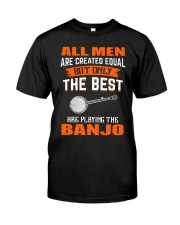THE BEST PLAYING BANJO Classic T-Shirt front