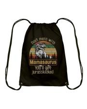 DON'T MESS WITH MAMASAURUS Drawstring Bag thumbnail