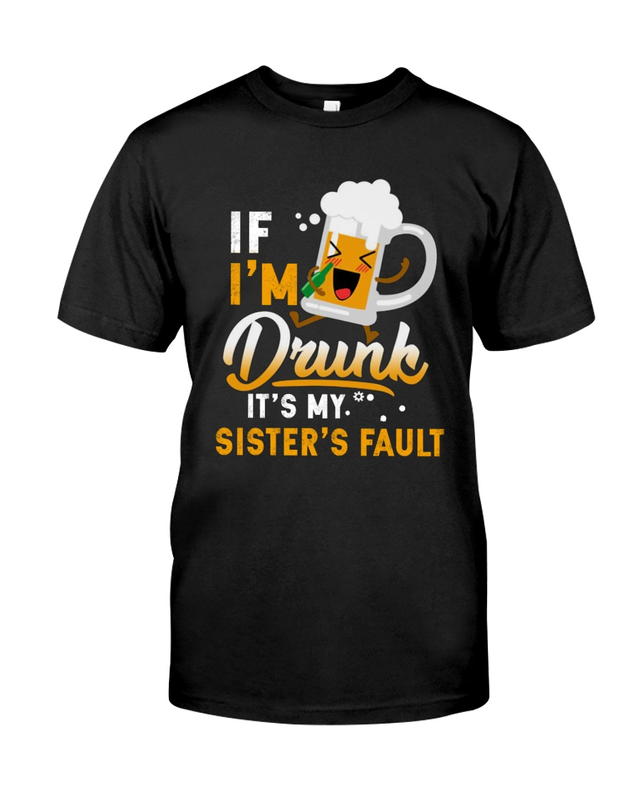 CAMPING DRUNK FAULT Classic T-Shirt