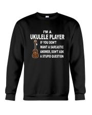 UKULELE STUPID QUESTION Crewneck Sweatshirt thumbnail
