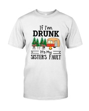 CAMPING MY SISTER FAULT Classic T-Shirt front