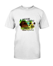 CAMPING WEEKEND FORECAST Classic T-Shirt front